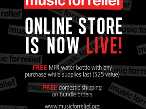NOW LIVE: MUSIC FOR RELIEF ONLINE STORE